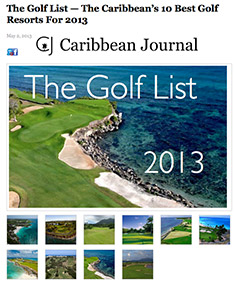 Tortuga Bay voted is of the 10 Best Golf resorts in the Caribbean. Caribbean Journal, The Golf List 2013